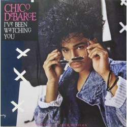 Chico DeBarge - I've Been Watching You - Maxi Vinyl 12 inches - Electro Funk
