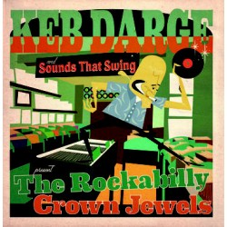 Keb Darge And Sounds That Swing Present The Rockabilly Crown Jewels - LP Vinyl Album + CD - Compilation - Rockabilly