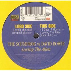 David Bowie vs The Scumfrog - Loving The Alien - Maxi Vinyl