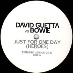 David Bowie vd David Guetta - ust For One Day (Heroes) - Maxi Vinyl Promo