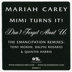 Mariah Carey ‎– Don't Forget About Us (The Emancipation Remixes)