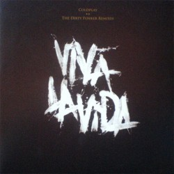 Coldplay ‎– Viva La Vida The Dirty Funker Remixes - Maxi Vinyl