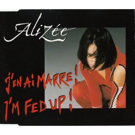 Alizée – J'en Ai Marre ! - I'm Fed Up - CD Maxi Single