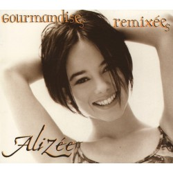 Alizée ‎– Gourmandises Remixées - CD Maxi Single Digipack