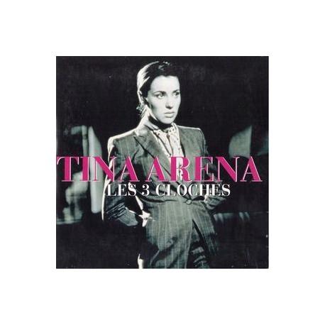 Tina Arena – Les 3 Cloches - CD Single