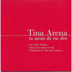 Tina Arena ‎– Tu Aurais Dû Me Dire - CD Single Promo