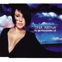 Tina Arena ‎– Tu Es Toujours Là - CD Maxi Single