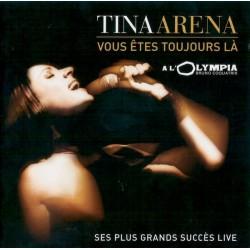 Tina Arena – Vous êtes Toujours Là - CD Album