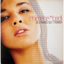 Chimène Badi - Si J'Avais Su T'Aimer  - CD Single