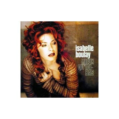 Isabelle Boulay – Mieux Qu'ici-Bas - CD Album