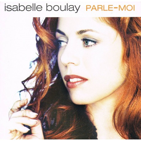 Isabelle Boulay – Parle-Moi - CD Single 2 Tracks