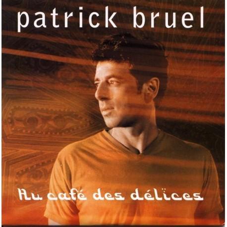 Patrick Bruel - Au Café Des Délices - CD Single