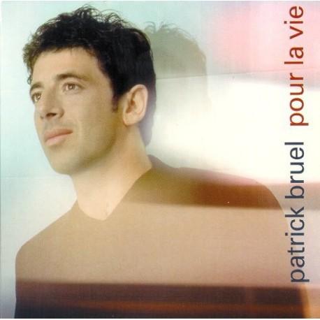 Patrick Bruel – Pour La Vie - CD Single Digipack
