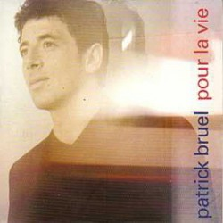 Patrick Bruel ‎– Pour La Vie - CD Single Promo