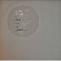 Carla Bruni ‎– Le Plus Beau Du Quartier - CD Single Promo
