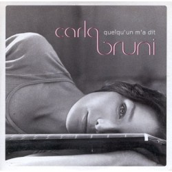 Carla Bruni ‎– Quelqu'Un M'A Dit - CD Single Promo
