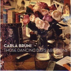 Carla Bruni ‎– Those Dancing Days Are Gone - CD Single Promo 2 Tracks