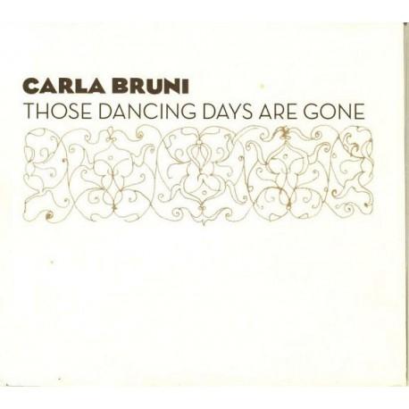 Carla Bruni – Those Dancing Days Are Gone - Digipack CD Promo