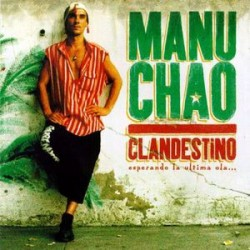 Manu Chao ‎– Clandestino - CD Single Promo