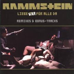 Rammstein Liebe War Für Alle Da (Remixes & Bonus-Tracks) .