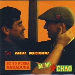 Manu Chao ‎– La Vida Tombola - CDr Single Promo