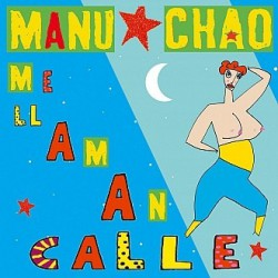 Manu Chao – Me Llaman Calle - CDr Single Promo