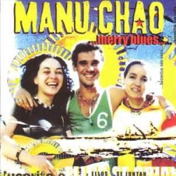 Manu Chao ‎– ...Merry Blues... - CD Single Promo