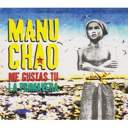 Manu Chao ‎– Me Gustas Tu - CD Maxi Single