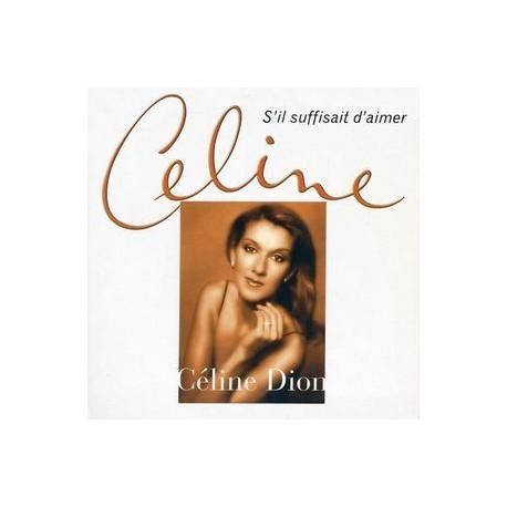Céline Dion – S'Il Suffisait D'Aimer - CD Single