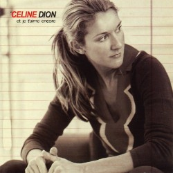 Celine Dion ‎– Et Je T'aime Encore - CD Single