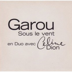 Céline Dion & Garou ‎– Sous Le Vent - CD Single Promo