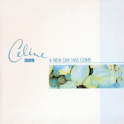 Celine Dion ‎– A New Day Has Come - CD Single