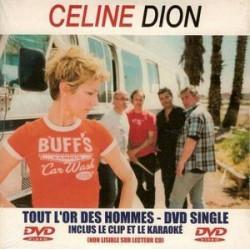 Celine Dion – Tout L'Or Des Hommes - DVD Single