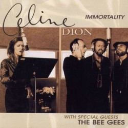 Celine Dion & The Bee Gees ‎– Immortality - CD Single