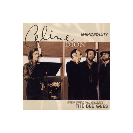 Celine Dion & The Bee Gees – Immortality - CD Single