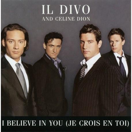 Celine Dion & Il Divo – I Believe In You (Je Crois En Toi) - CD Single