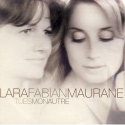 Lara Fabian & Maurane ‎– Tu Es Mon Autre - Maxi CD Single Digipack