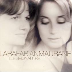 Lara Fabian & Maurane – Tu Es Mon Autre - Maxi CD Single Digipack