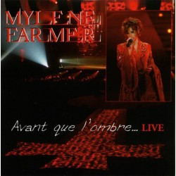 Mylène Farmer - Avant Que L'Ombre... (Live) - CD Single