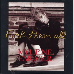 Mylène Farmer - Fuck Them All - CD Single