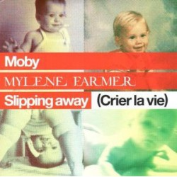 Mylène Farmer & Moby - Slipping Away (Crier La Vie) - CD Single Enhanced