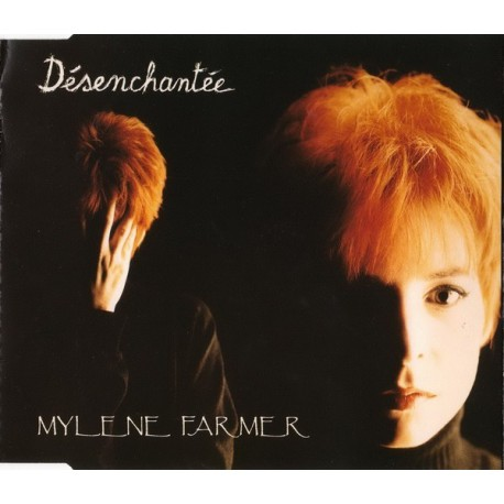 Mylène Farmer - Désenchantée - CD Maxi Single