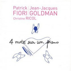 Jean Jacques Goldman & Patrick Fiori - 4 Mots Sur Un Piano - CD Single