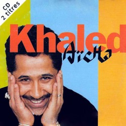 Khaled - Aïcha - CD Single