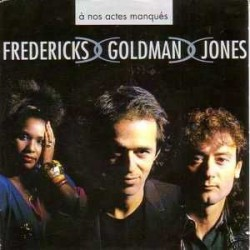 Fredericks Goldman Jones ‎– A Nos Actes Manqués - Mini CD 3 Pouces