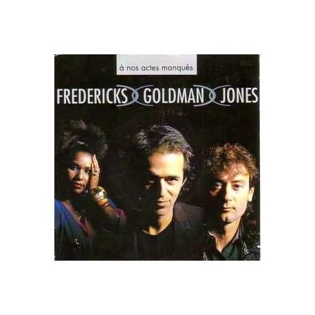 Fredericks Goldman Jones – A Nos Actes Manqués - Mini CD 3 Pouces
