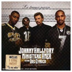 Johnny Hallyday - Ministère Amer Featuring Doc Gynéco ‎– Le Temps Passe - CD Single