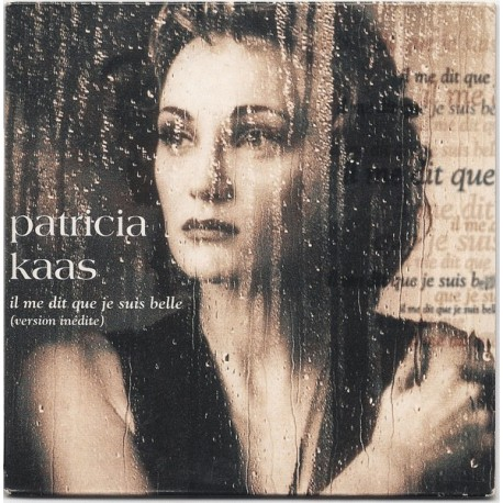 Patricia Kaas - Il Me Dit Que Je Suis Belle - CD Single