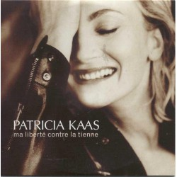 Patricia Kaas - Ma Liberté Contre La Tienne - CD Single