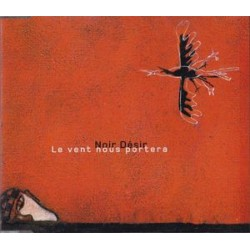 Noir Désir - Le Vent Nous Portera - CD Maxi Single